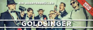 Six Pack - Die A Cappella Comedy Show aus Bayreuth - Goldsinger